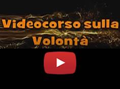 VideoCorso sulla Volontà